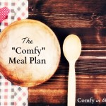 "The ""Comfy"" Meal Plan-Week 4"