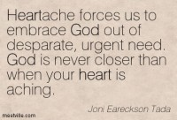 Quotation-Joni-Eareckson-Tada-god-heart-Meetville-Quotes-228714