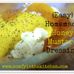 Homemade Honey Mustard Dressing {In a jiffy}