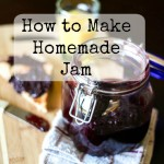 How to Make Homemade Jam