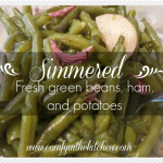 Simmered Fresh Green Beans, Ham, and Potatoes